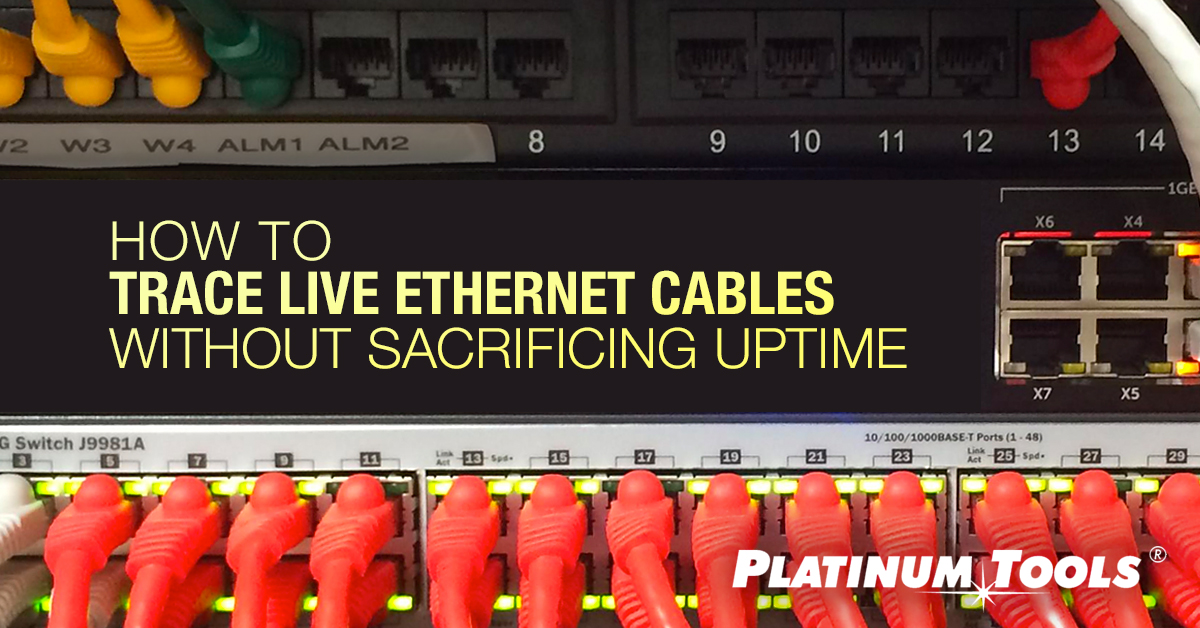 How to trace a live ethernet cable