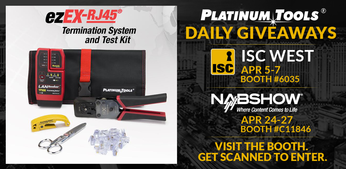 ISC WEST / NAB - ezEX-RJ45 Termination System and Tool Kit Giveaway